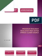 3.6 Prosedur Pencarian Kesalahan Pada Sistem Operasi Closed Source - ToMMY HNM - 29 - X RC