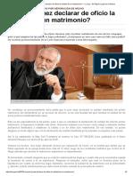 ¿Puede El Juez Declarar de Oficio La Nulidad de Un Matrimonio_ — La Ley - El Ángulo Legal de La Noticia