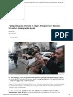 7 Preguntas Para Entender El Origen de La Guerra en Siria Que Lleva Años Desangrando Al País - BBC Mundo