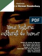 Jan Bremmer & Herman Roodenburg - Uma História Cultural Do Humor