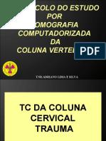 Aula 8 - Protocolos Coluna Vertebral 1