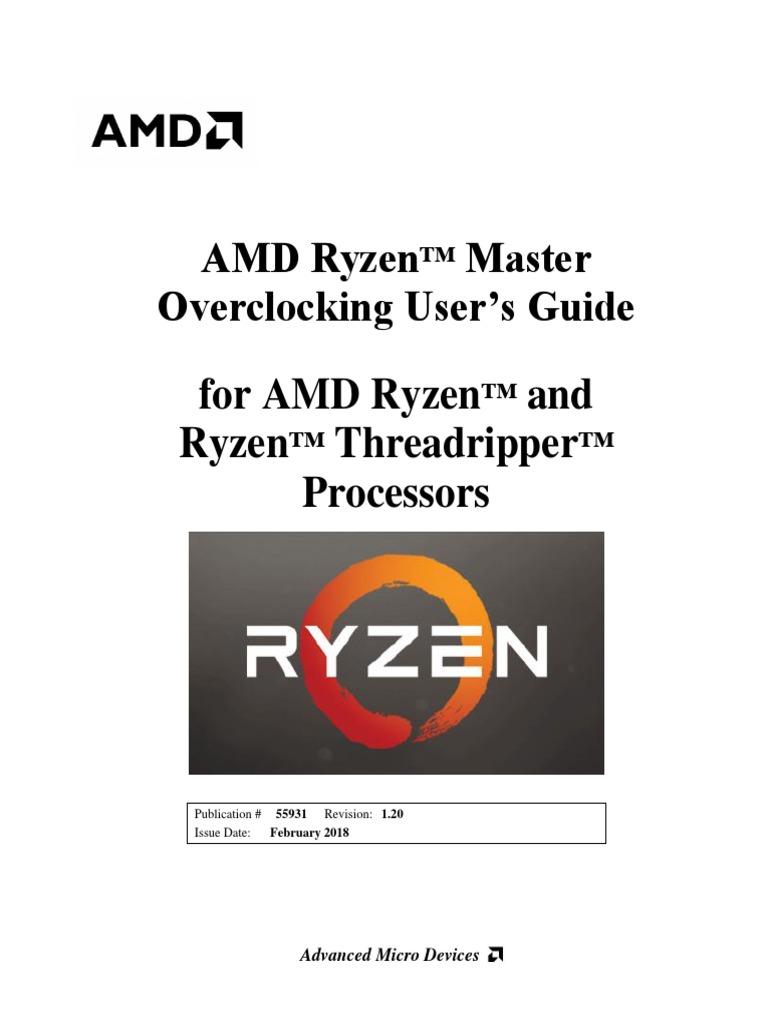 AMD Ryzen Processor and AMD Ryzen Master Overclocking Users