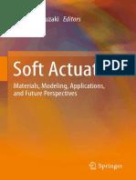 Kinji Asaka, Hidenori Okuzaki (Eds.) - Soft Actuators_ Materials, Modeling, Applications, And Future Perspectives (2014, Springer Japan)