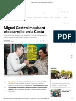 29-04-18 Miguel Castro impulsará el desarrollo en la costa