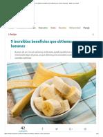 9 Increíbles Beneficios Que Obtienes Por Comer Bananas - Mejor Con Salud
