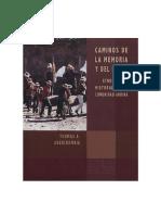 Thomas a. Abercrombie - Caminos de la memoria y del poder. Etnografía e historia en una comunidad andina