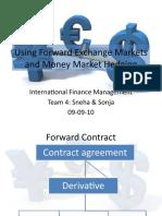 Using Forward Exchange Markets and Money Market Hedging