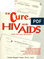 The Cure for HIV and AIDS With 70 Case Histories