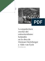 La Arquitectura Escolar Del Estructuralismo Holandés en La Obra de Herman Hertzberger y Aldo Van Eyck