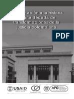 Aproximación a una decada de transformaciones de la justicia colombiana
