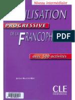 243718983 Civilisation Progressive de La Francophonie Intermediaire Cle International PDF
