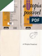 A Utopia Possivel; Em Busca de Um Cristianismo Integral -Cavalcanti