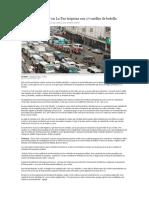 El Tráfico Vehicular en La Paz Tropieza Con 17 Cuellos de Botella