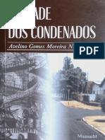 A Cidade Dos Condenados - Moreira, Avelino