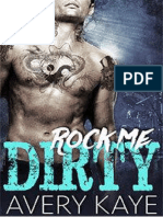1. Rock Me Dirty