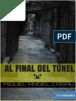 Al Final Del Tunel - Miguel Angel Casau
