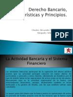 Derecho Bancario, Características y Principios-8va. Clase (2)