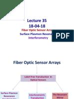 Jsl_Lecture 35-18-04-18_Optical Fiber Arrays and Refractive Index Measurements
