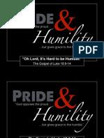 Sermon Slides - Luke 18.9-14 (Oh Lord It's Hard to Be Humble)