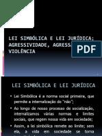 Aula 7 - Violência - Lei Jurídica e Lei Simbólica
