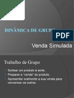 Dinâmica de Grupo venda simulada