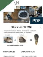 Coltan y Propiedades Acero