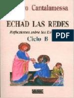 Echad Las Redes Ciclo B - Raniero Cantalamessa