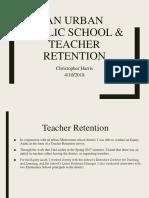 an urban public school   teacher retention