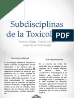 Subdisciplinas de La Toxicología