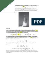 La Masa Inicial Combinada de Un Cohete y Su Combustible Es m0