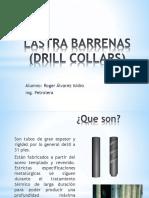 Lastra Barrenas (Drill Collars)