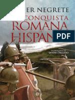 「Negrete, Javier」 La Conquista Romana de Hispania (La Esfera de Los Libros)