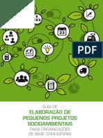 SILVA; PENEIREIRO; STRABELI; CARRAZZA. Guia de Elaboração de Pequenos Projetos Socioambientais Para Organizações de Base Comunitária