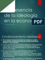 La Presencia de La Ideología en La Economía