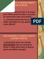 """""""Escogiendo La Buena Parte"""""""