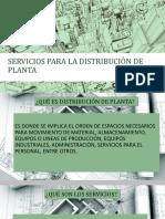 Servicios Para La Distribucion de Planta