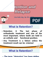 Retention and Relapse