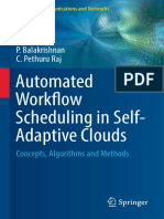 Automated Workflow Scheduling in Self-Adaptive Clouds