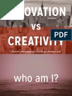 Innovation v/s Creativity