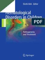 Eiichi Ishii (Eds.)-Hematological Disorders in Children_ Pathogenesis and Treatment-Springer Singapore (2017)