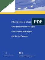 Informe sobre la situación de la problemática del agua en la Cuenca Hidrológica del Río del Carmen