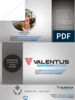 Valentus. Extraordinaria Oportunidad de Negocio Global