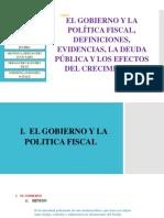 EL GOBIERNO Y LA POLITICA FISCAL