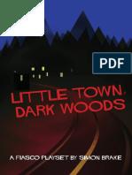 Fiasco Little Town Dark Woods