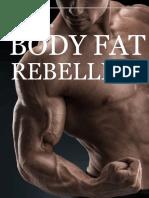 Body Fat Rebellion