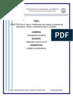 Usos y Mediciones Con Equipo y Material de Laboratorio. Pesos y Volúmenes Fijos y Variables.