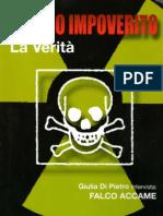 Uranio Impoverito ; La verità - Falco Accame, Giulia Di Pietro