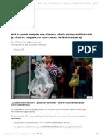 Qué Se Puede Comprar Con El Nuevo Salario Mínimo en Venezuela (y Cómo Se Compara Con Otros Países de América Latina) - BBC Mundo
