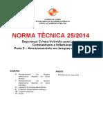 Nt 25 2014 Seguranca Contra Incendio Para Liquidos Combustiveis e Inflamaveis Parte 2 Armazenamento Em Tanques Estacionarios