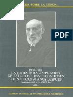 José Manuel Sánchez Ron_La Junta para Ampliación de Estudios en Investigaciones Científicas. 80 Años Después. 1907-1987. Vol I.pdf